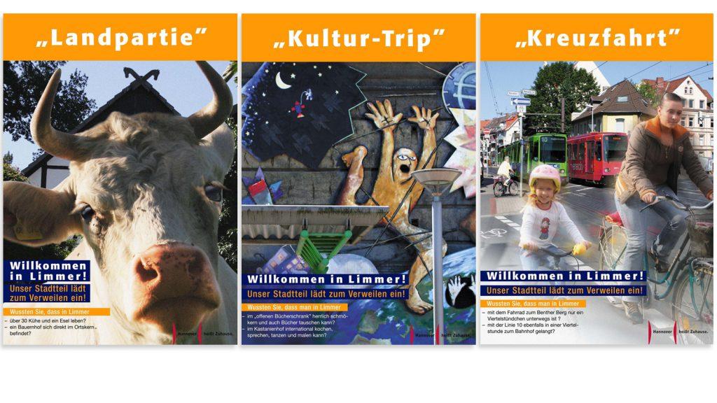 Plakate, die den Bewohnern des Viertels einen neuen Blick auf ihr Viertel geben sollen und Menschen aus der Region zu einem Besuch animieren sollen.